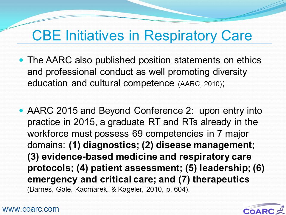 CBE Initiatives in Respiratory Care