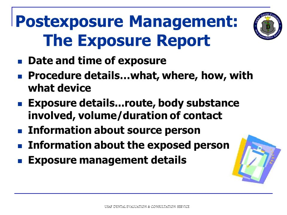 Postexposure Management: The Exposure Report
