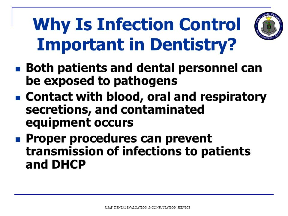 Why Is Infection Control Important in Dentistry