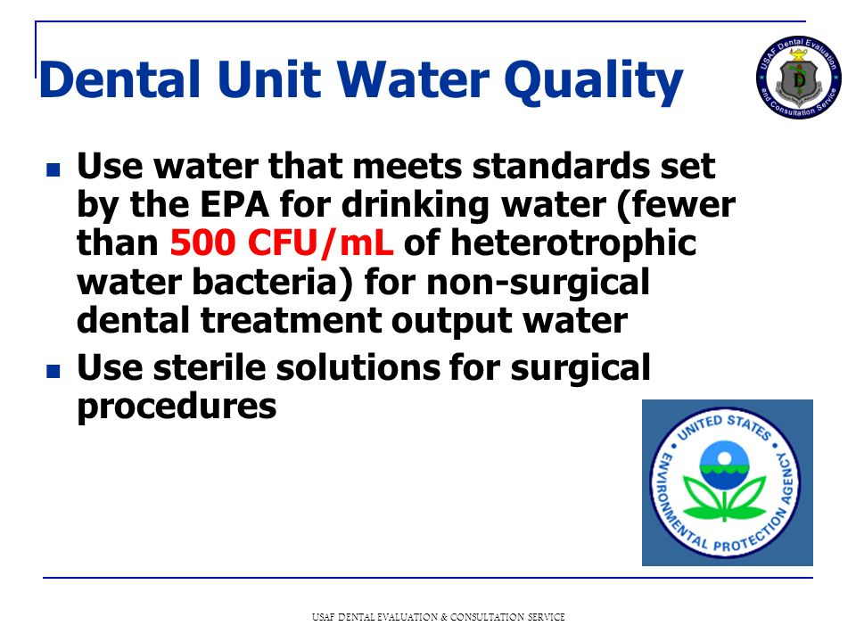 Dental Unit Water Quality