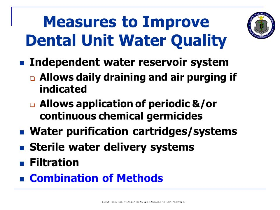 Measures to Improve Dental Unit Water Quality