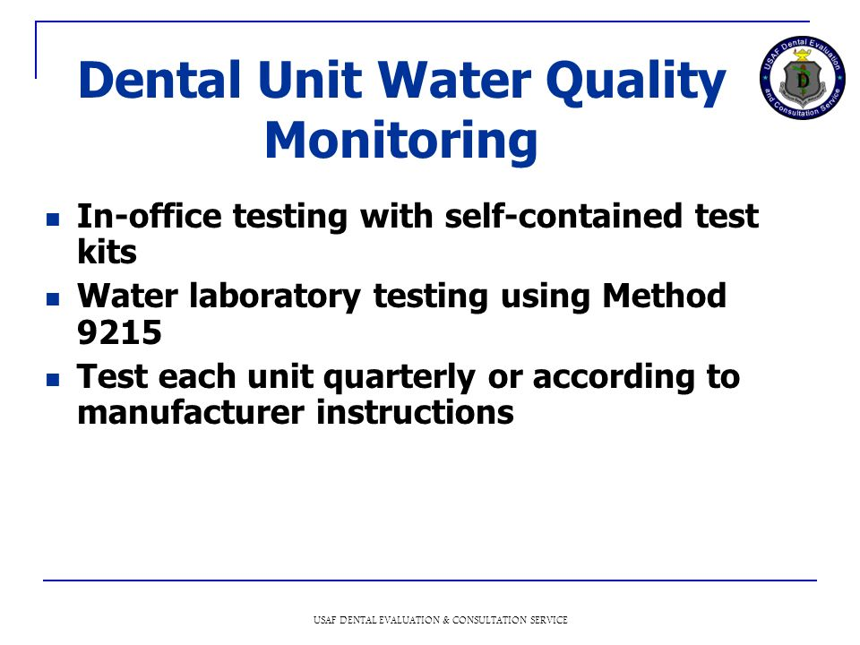 Dental Unit Water Quality Monitoring