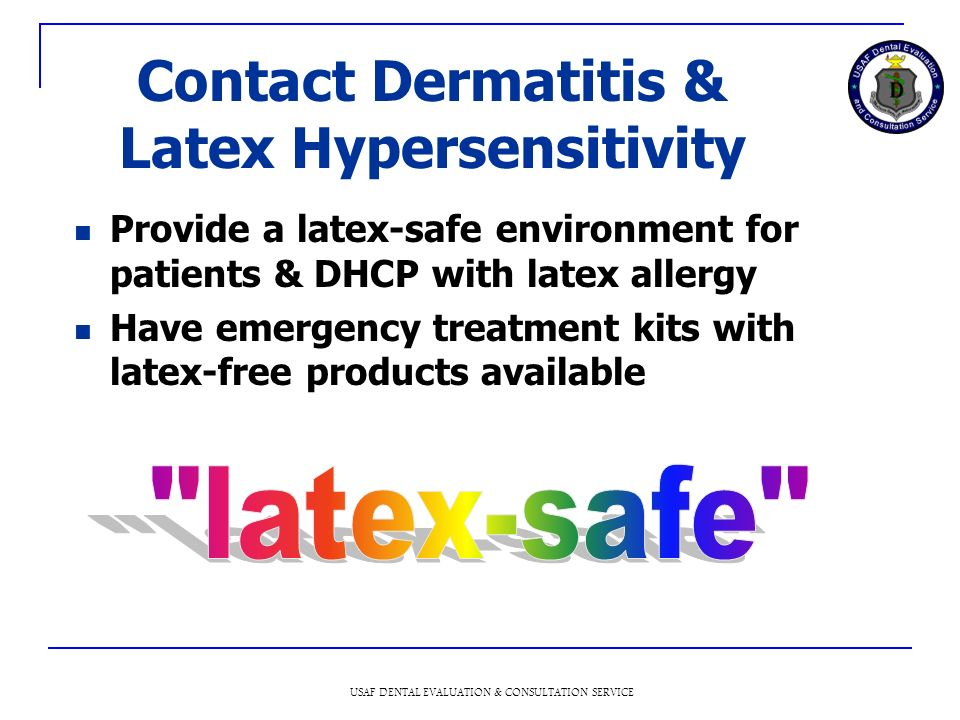 Contact Dermatitis & Latex Hypersensitivity