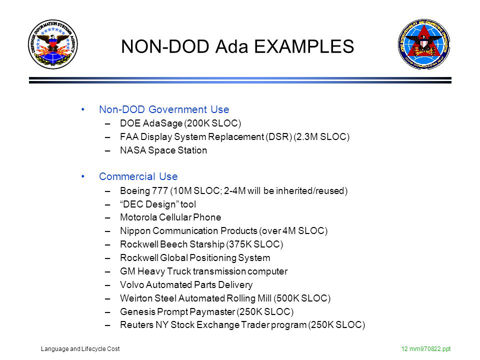 NON-DOD Ada EXAMPLES Non-DOD Government Use Commercial Use