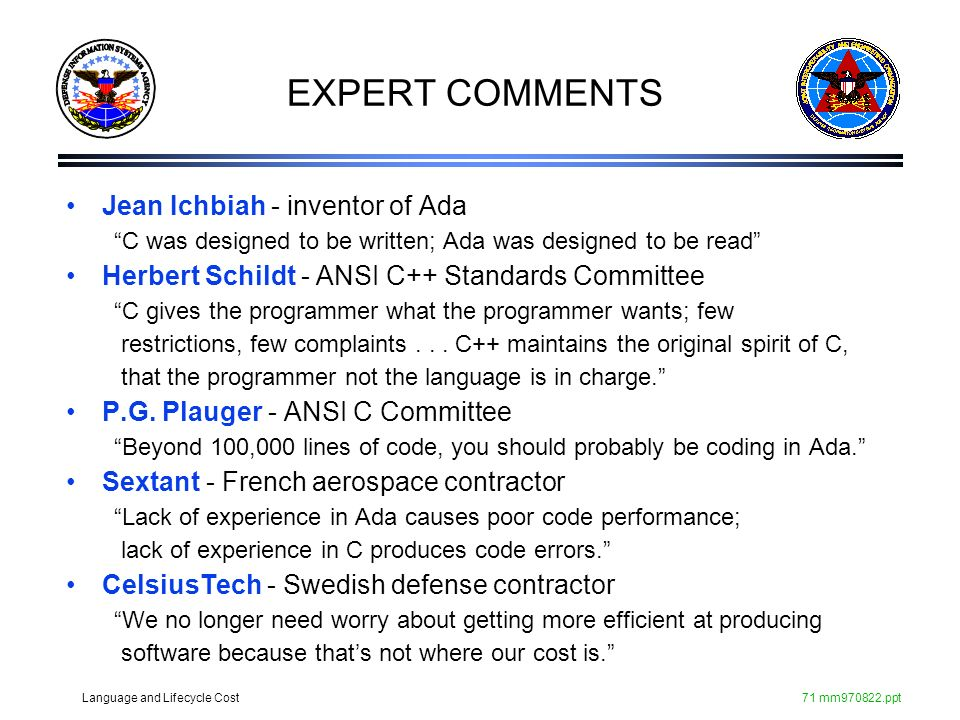 EXPERT COMMENTS Jean Ichbiah - inventor of Ada