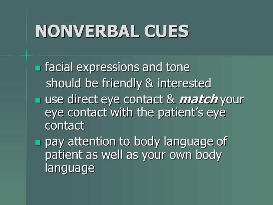 NONVERBAL CUES facial expressions and tone