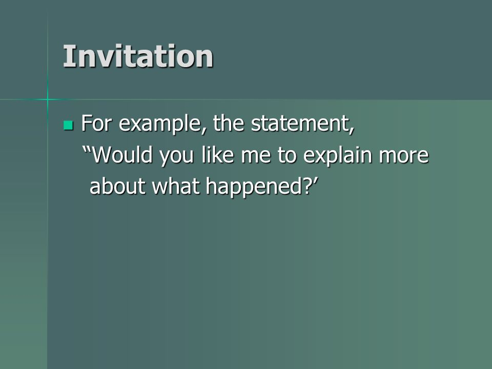 Invitation For example, the statement,