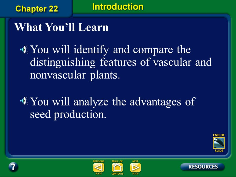 You will analyze the advantages of seed production.