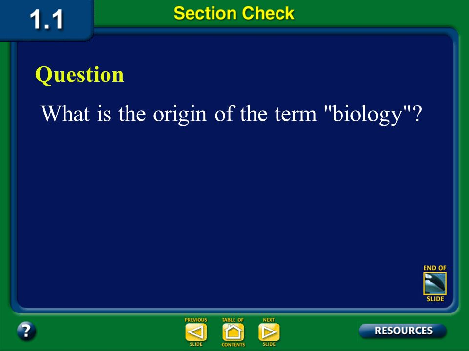 What is the origin of the term biology