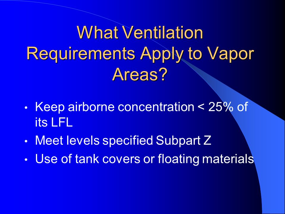 What Ventilation Requirements Apply to Vapor Areas