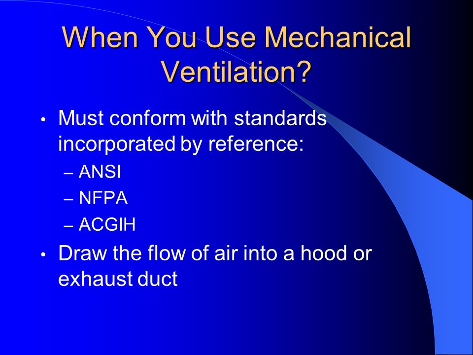 When You Use Mechanical Ventilation