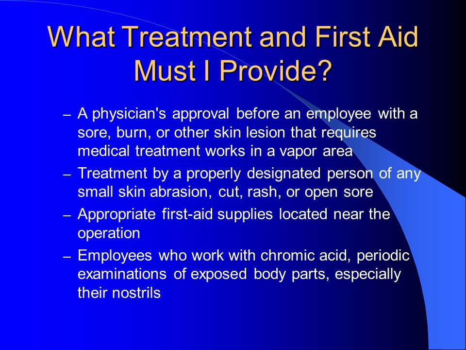 What Treatment and First Aid Must I Provide