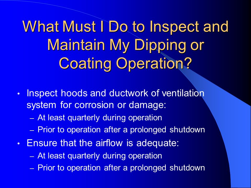 What Must I Do to Inspect and Maintain My Dipping or Coating Operation