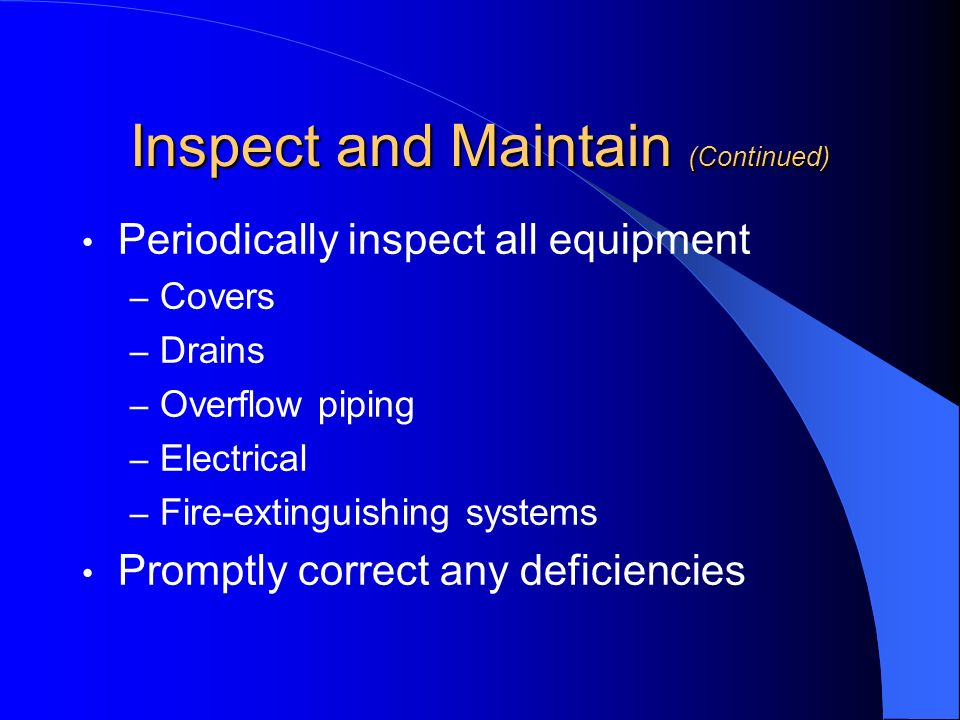 Inspect and Maintain (Continued)