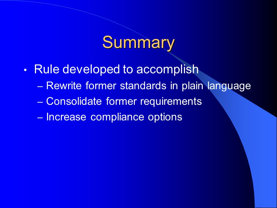 Summary Rule developed to accomplish