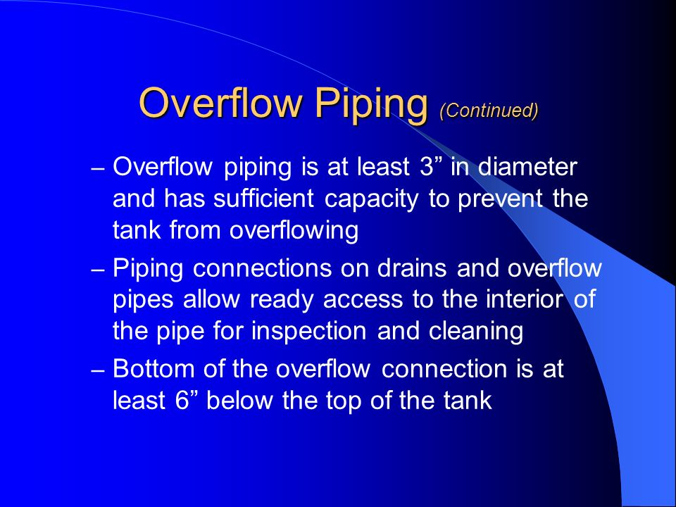 Overflow Piping (Continued)