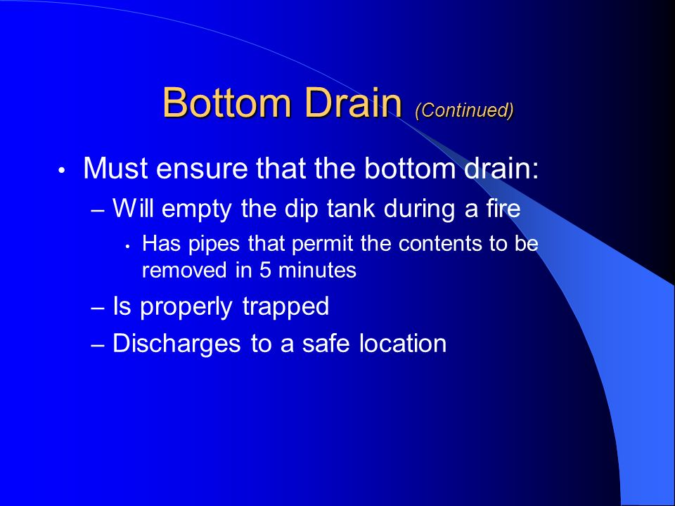 Bottom Drain (Continued)