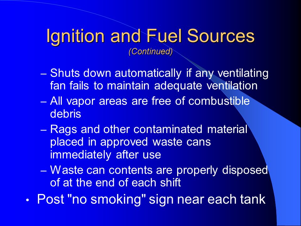 Ignition and Fuel Sources (Continued)