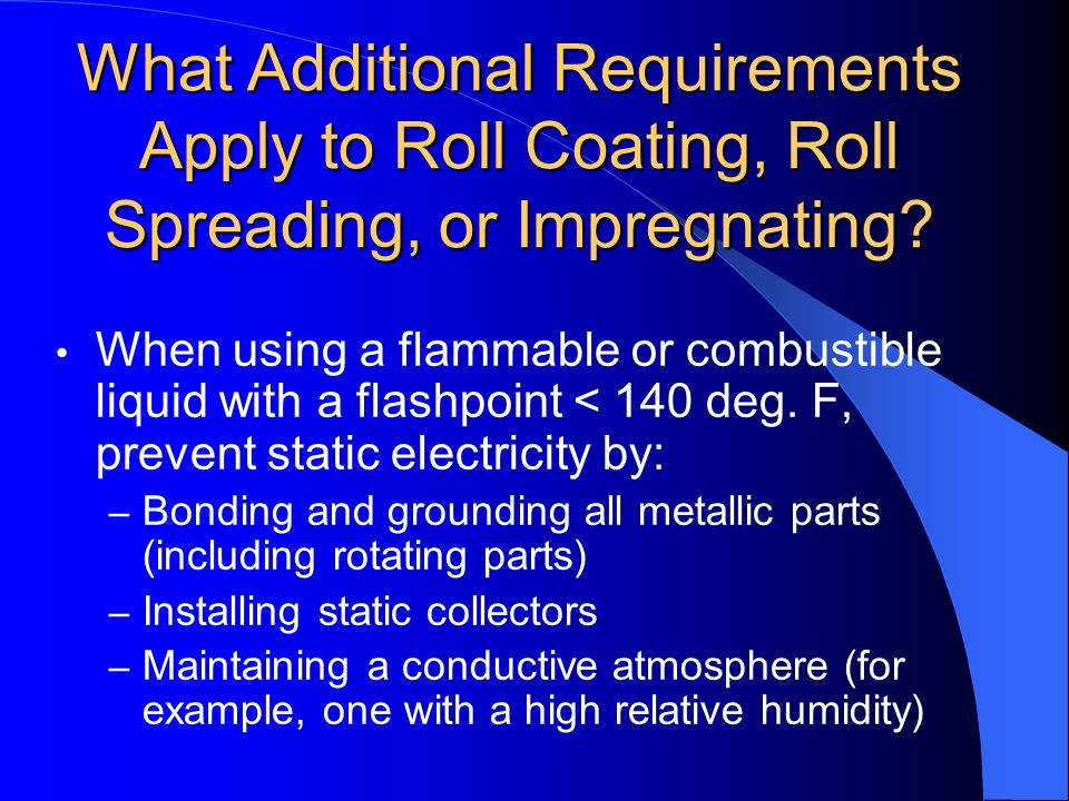 What Additional Requirements Apply to Roll Coating, Roll Spreading, or Impregnating