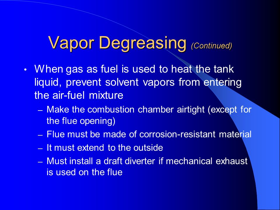 Vapor Degreasing (Continued)