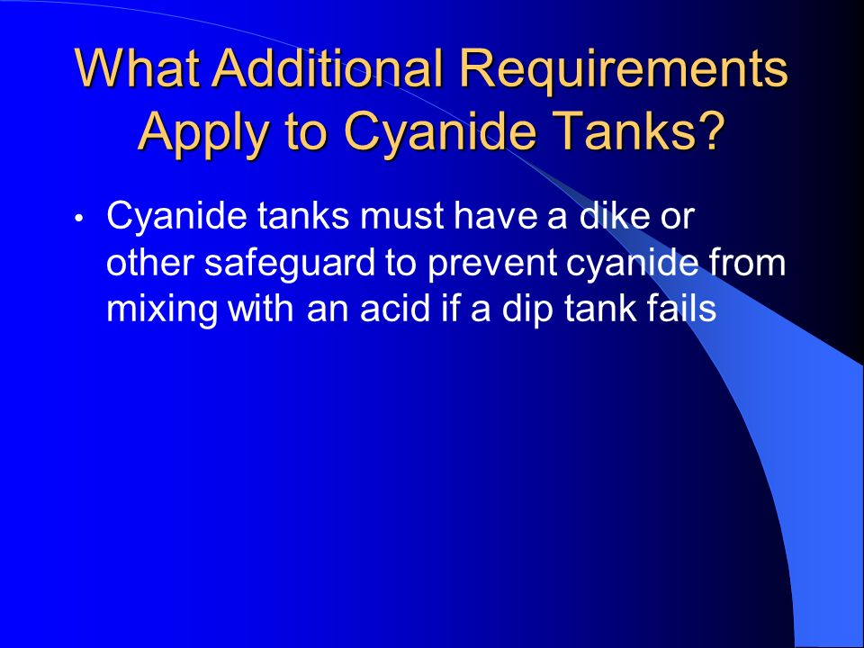 What Additional Requirements Apply to Cyanide Tanks