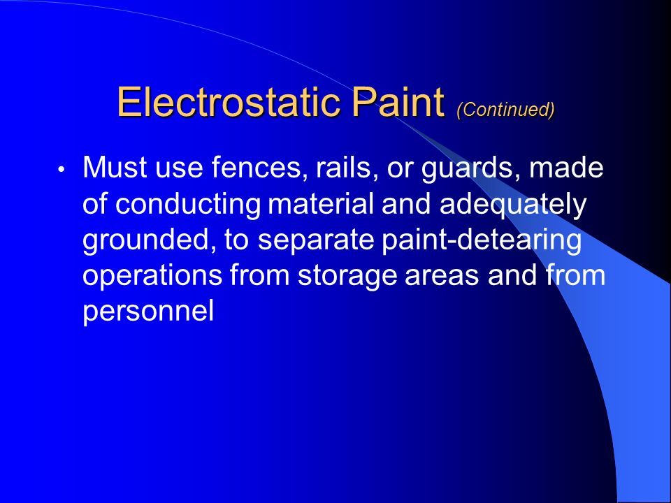 Electrostatic Paint (Continued)