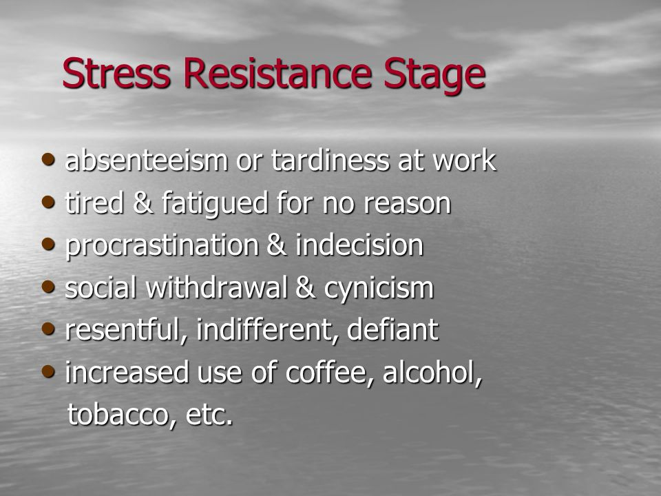 Stress Resistance Stage