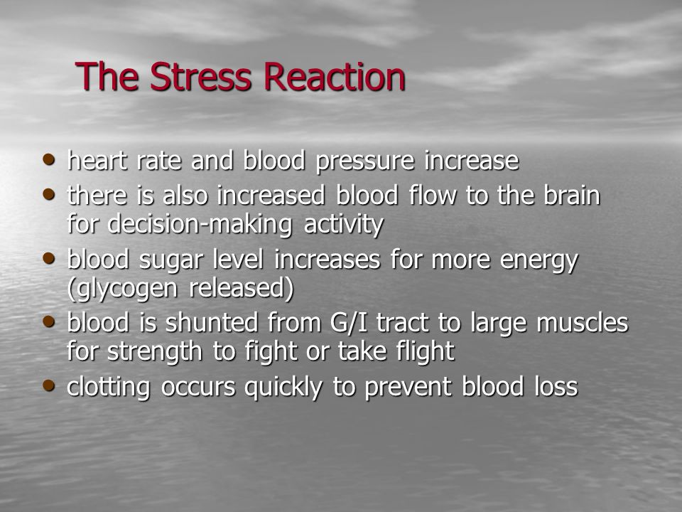 The Stress Reaction heart rate and blood pressure increase