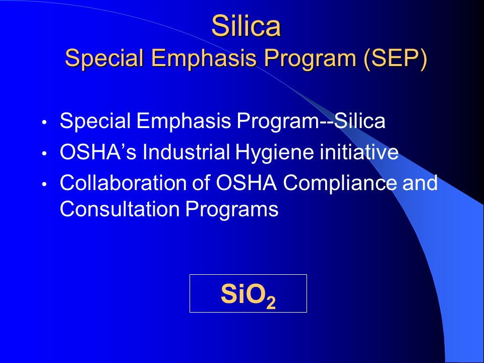 Silica Special Emphasis Program (SEP)
