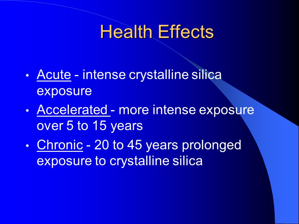Health Effects Acute - intense crystalline silica exposure