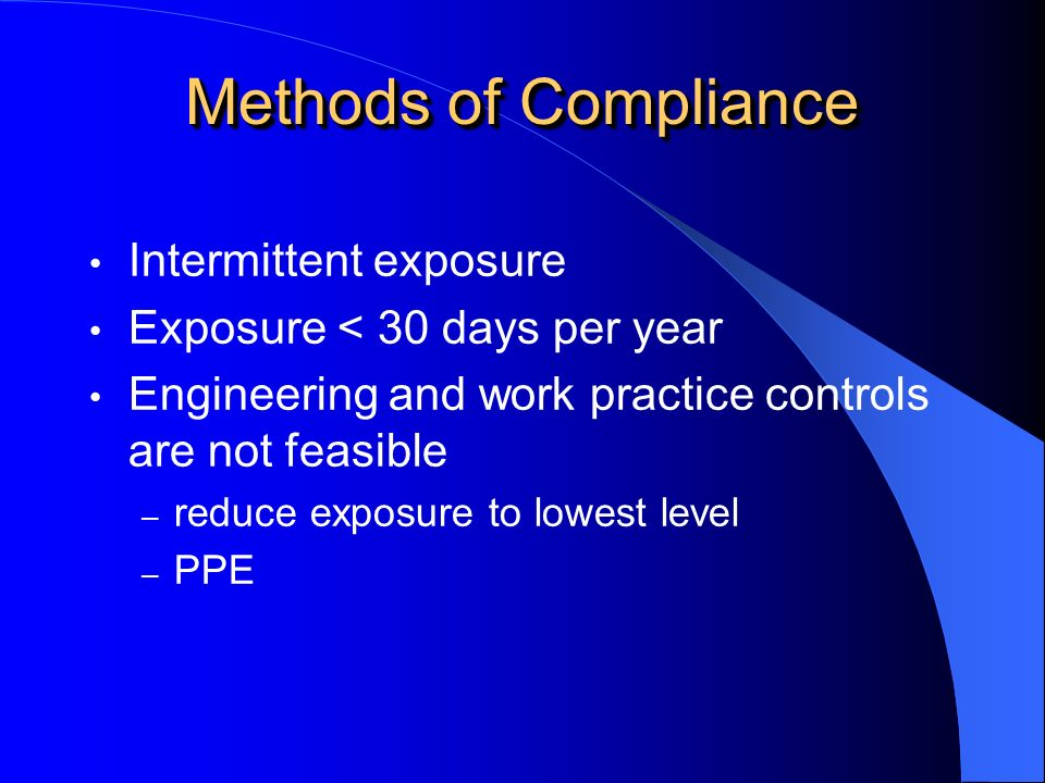 Methods of Compliance Intermittent exposure
