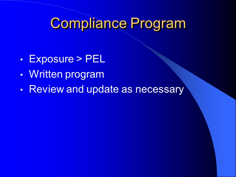 Compliance Program Exposure > PEL Written program