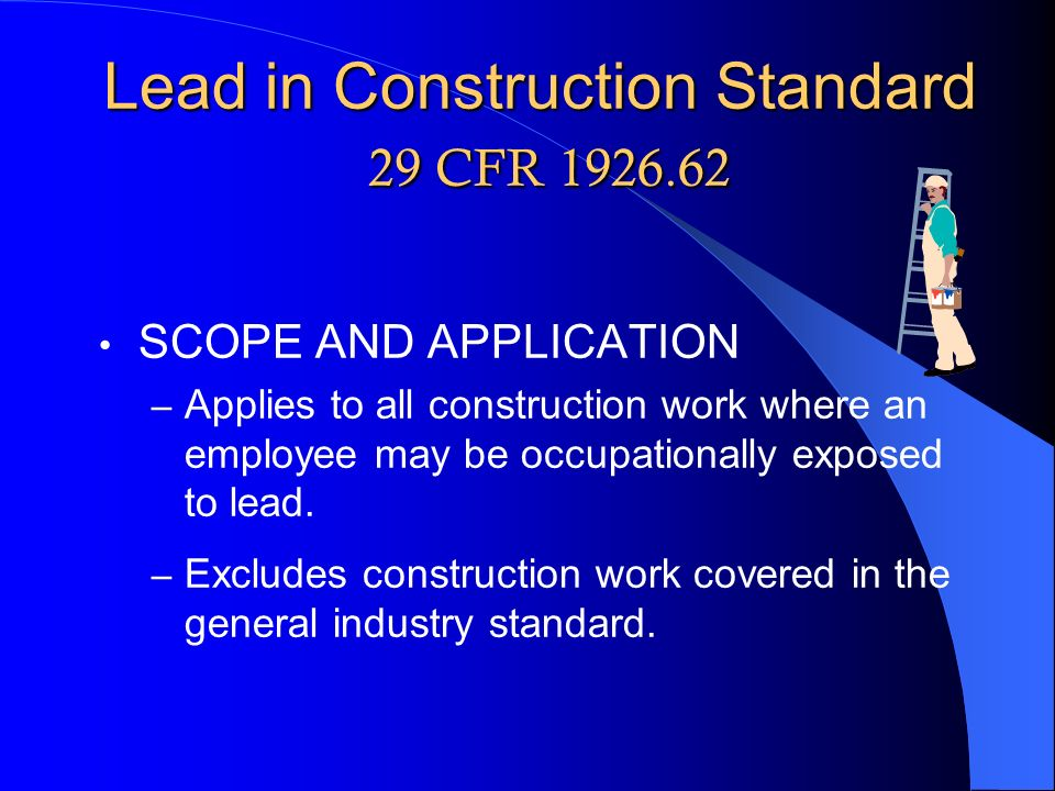 Lead in Construction Standard 29 CFR 1926.62