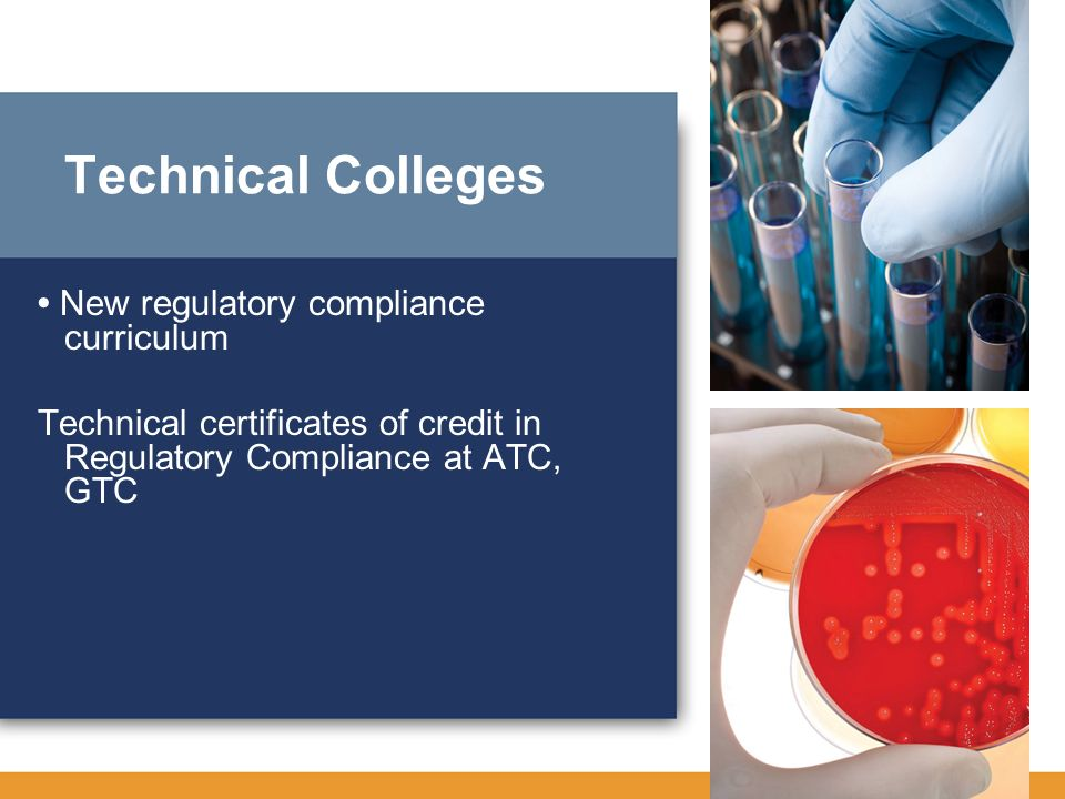 Technical Colleges • New regulatory compliance curriculum