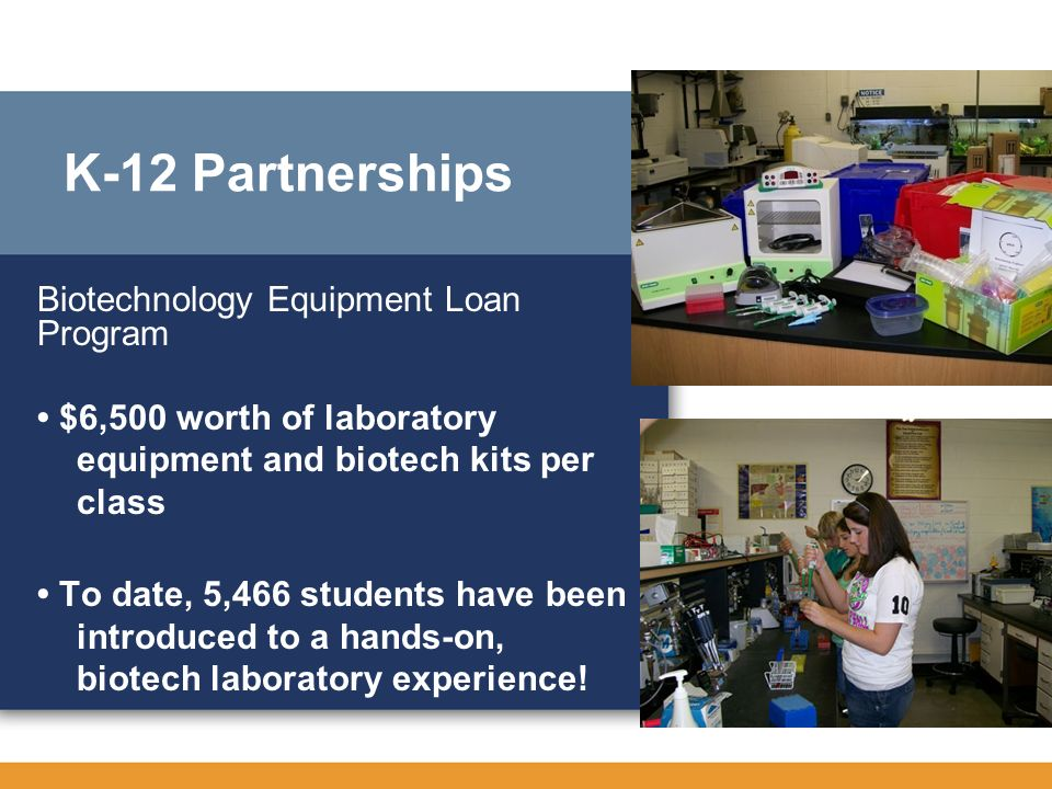 K-12 Partnerships Biotechnology Equipment Loan Program