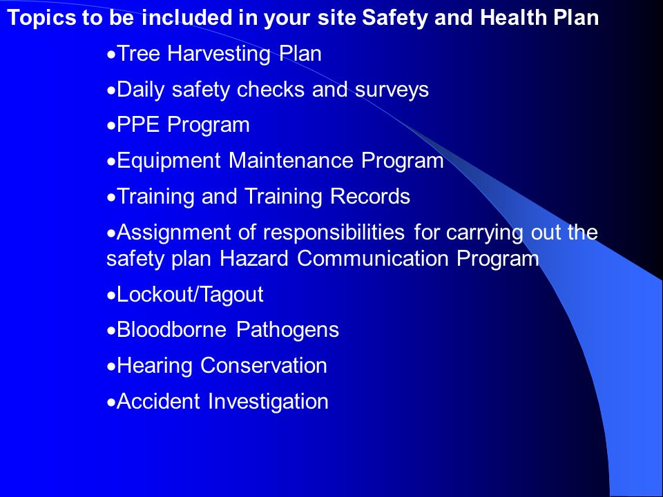Topics to be included in your site Safety and Health Plan