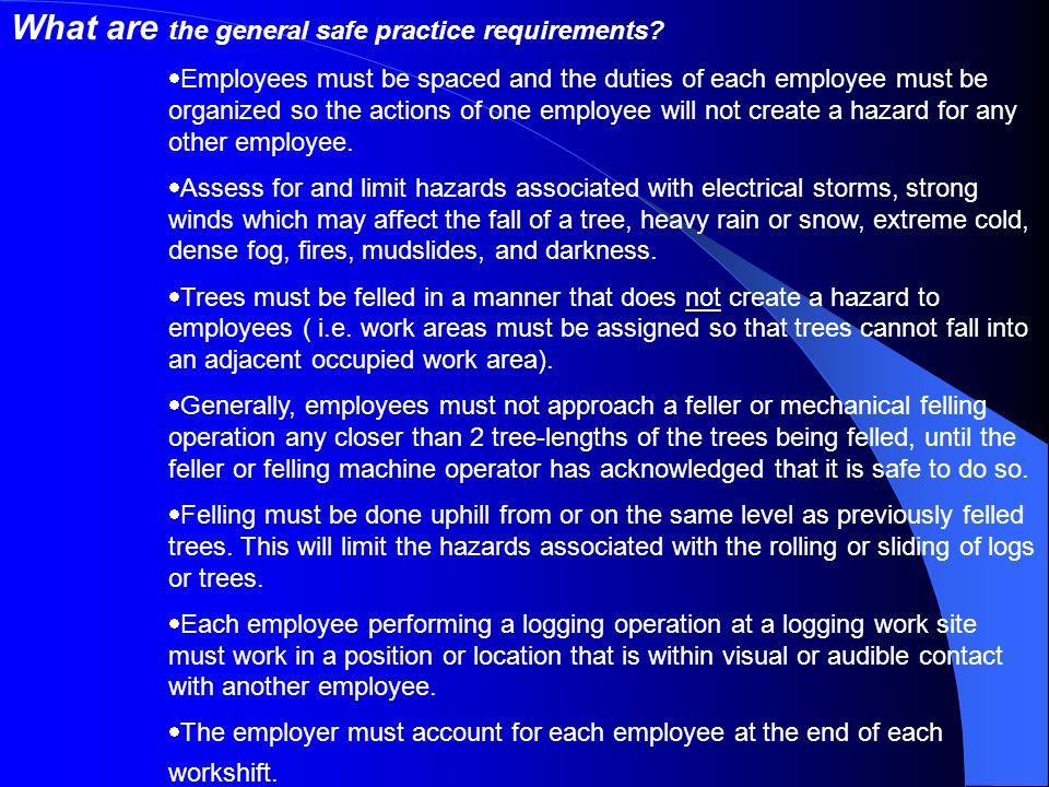 What are the general safe practice requirements