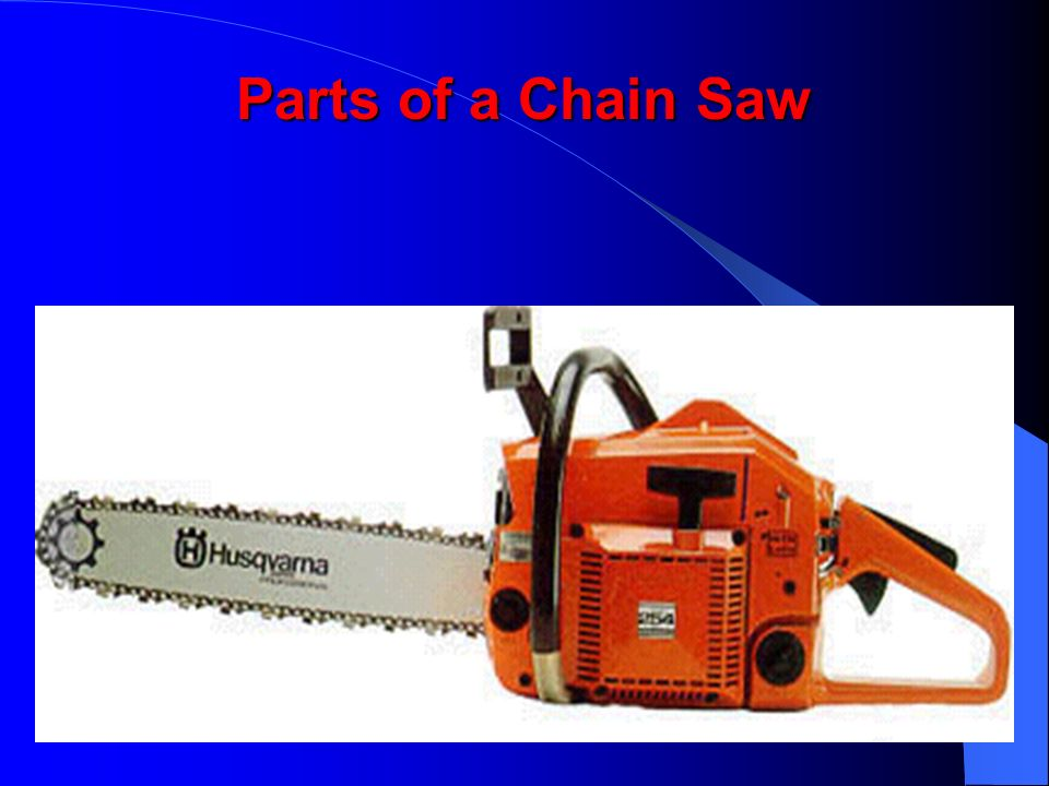 Parts of a Chain Saw