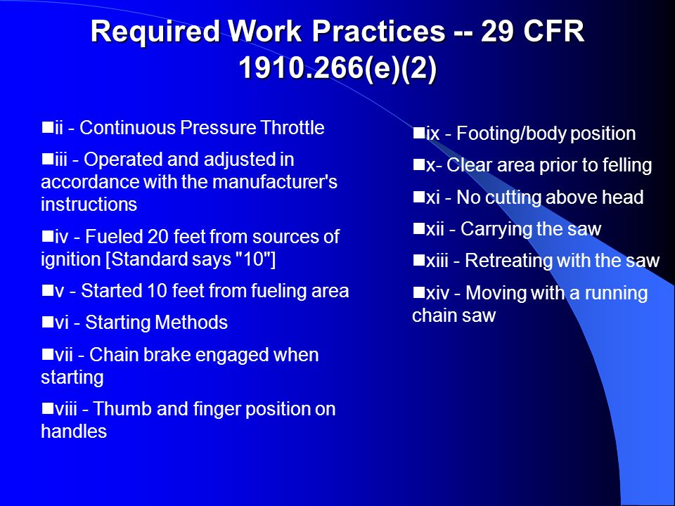 Required Work Practices -- 29 CFR 1910.266(e)(2)