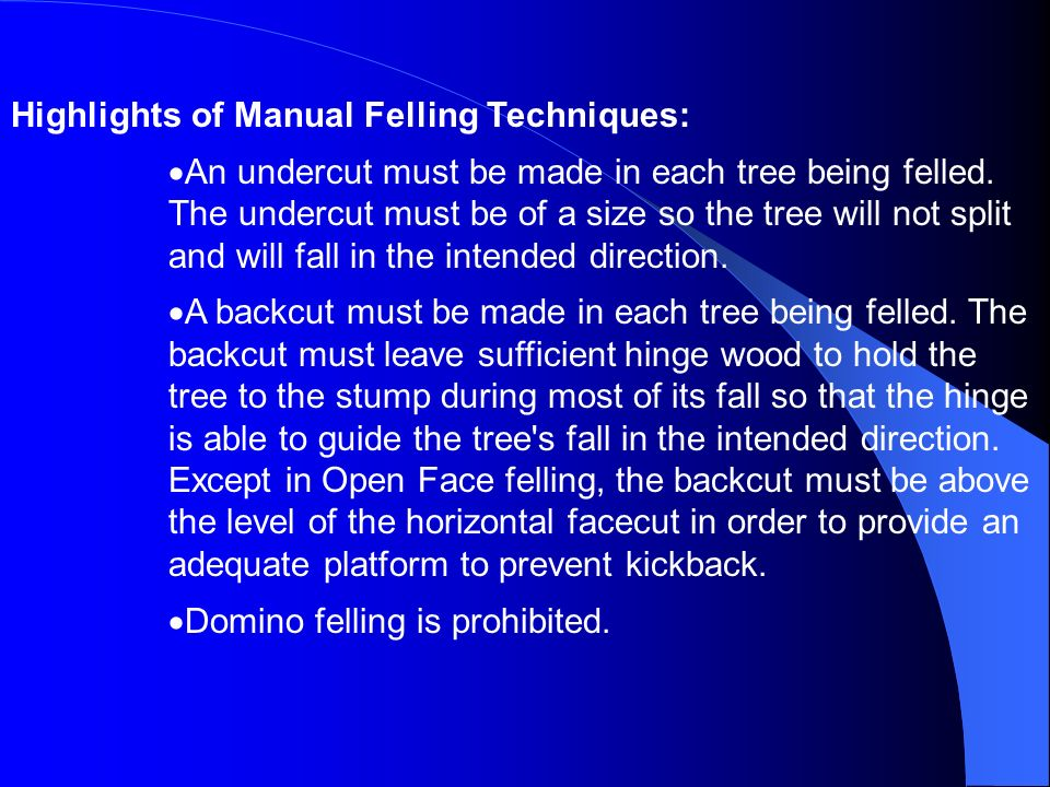Highlights of Manual Felling Techniques: