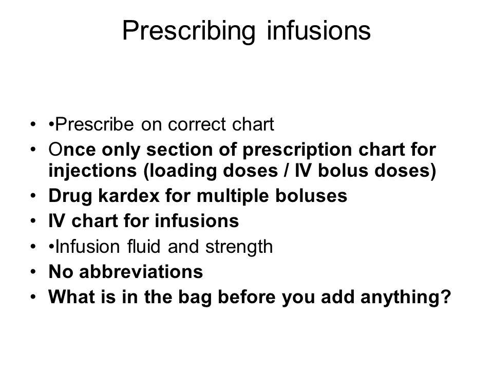 Prescribing infusions