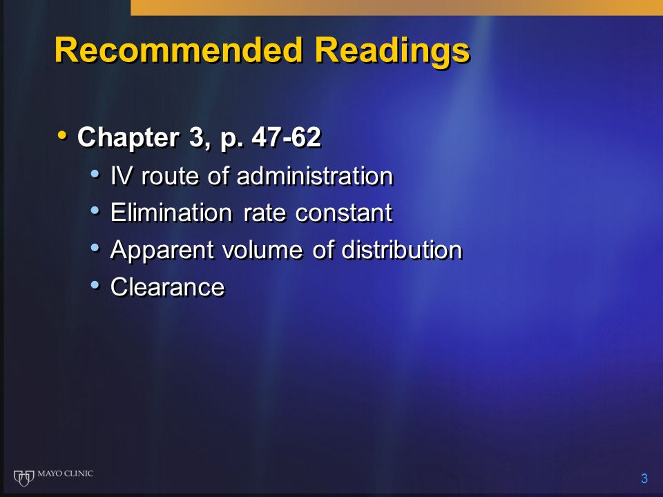 Recommended Readings Chapter 3, p. 47-62 IV route of administration