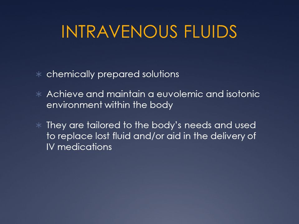 INTRAVENOUS FLUIDS chemically prepared solutions