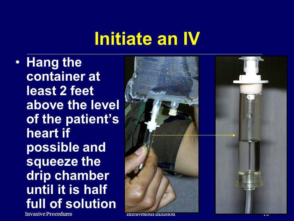 Initiate an IV