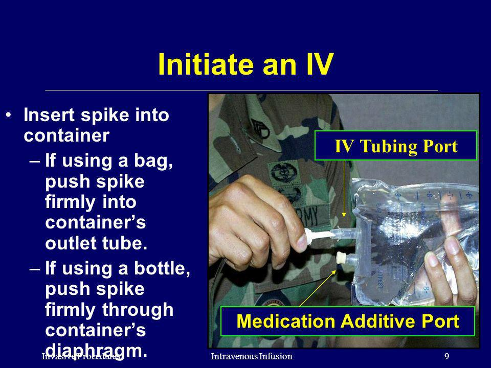 Medication Additive Port