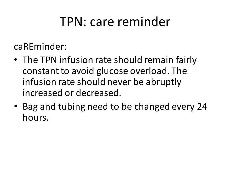 TPN: care reminder caREminder: