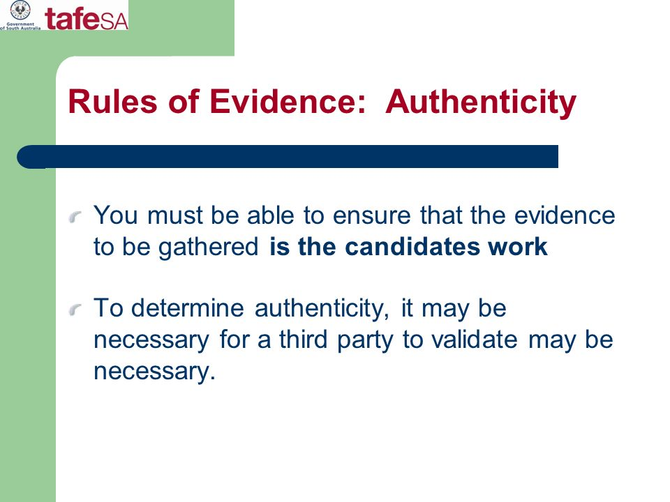Rules of Evidence: Authenticity