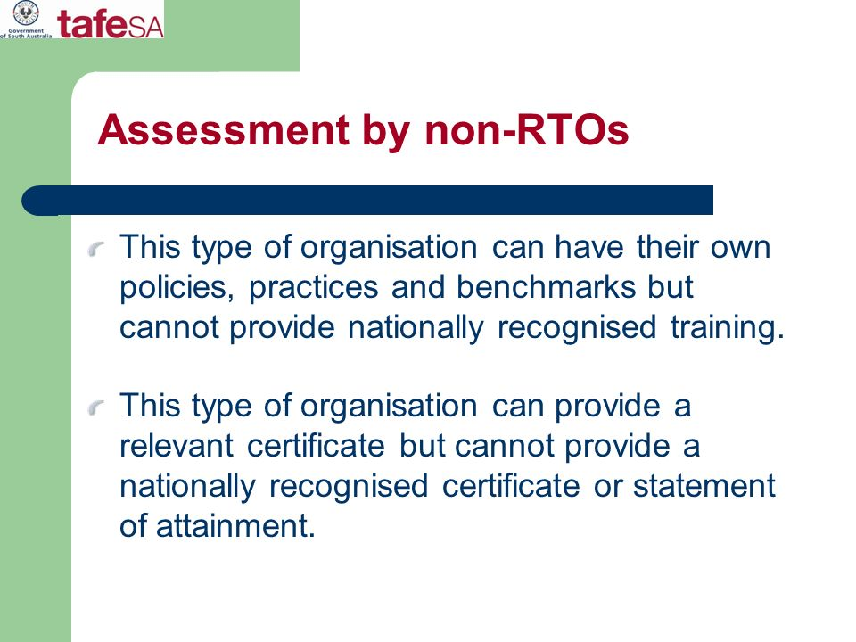 Assessment by non-RTOs