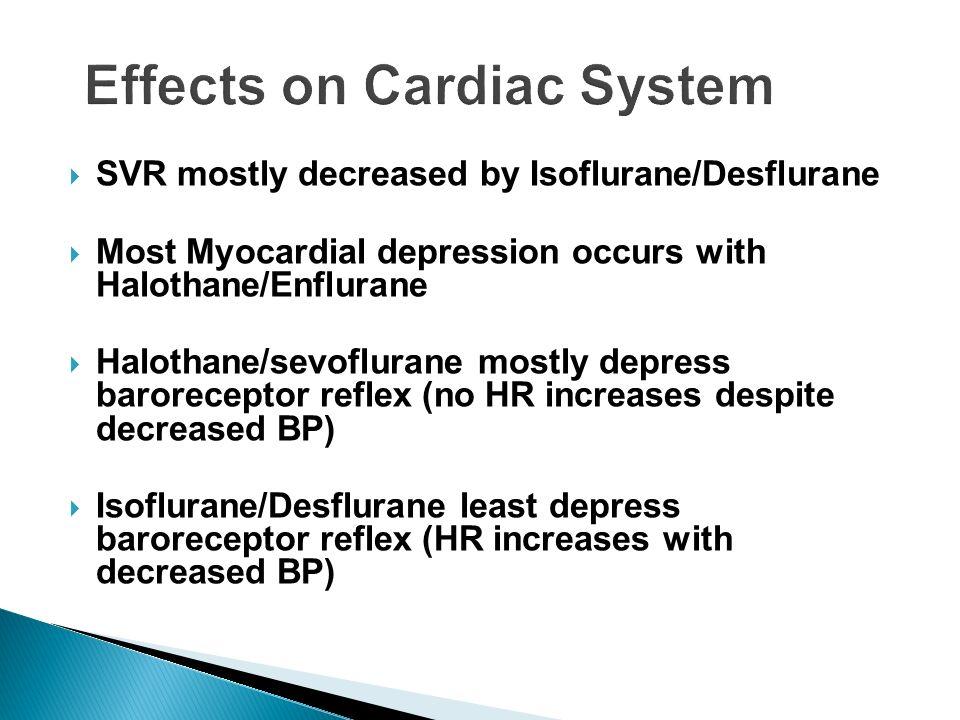 Effects on Cardiac System