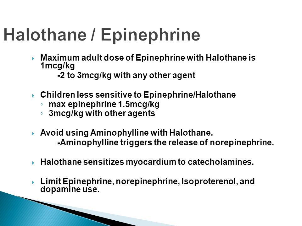 Halothane / Epinephrine